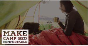 Make camping bed comfortable