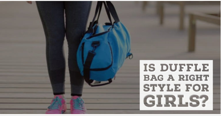 Duffle bag style for girls