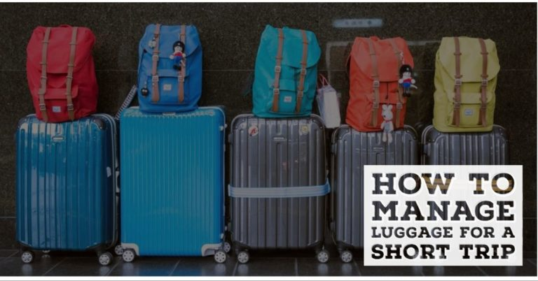 Managing your luggage for a short trip